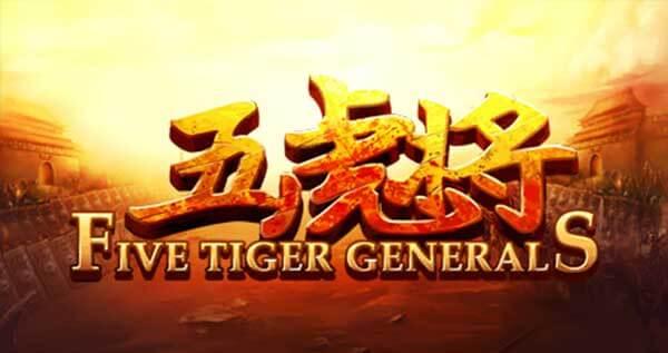 five-tiger-generals SlotXO